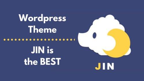 【JIN】初心者におすすめの有料ワードプレステーマ!SEO対策バッチリ、サポート抜群!