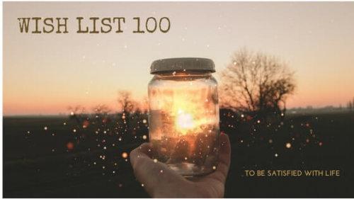 人生でやりたいことリスト100|自分の心に正直に書いて、初めて分かったこと。